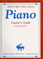 Alfred's Basic Piano Library Piano Teacher's Guide