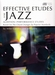 Effective Etudes for Jazz + CD  - Dwarsfluit
