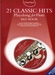 21 CLASSIC HITS  Playalong for Flute + 2CDs