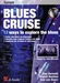 Bluese Cruise + CD - trompet