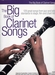 The Big Book of Clarinet Songs - solo