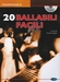 20 Ballabili Facili + CD - accordeon