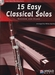 15 Easy Classical Solos  - bassoon + CD + piano
