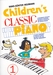Children's Classic Piano 1