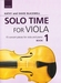 Solo Time for viola 1